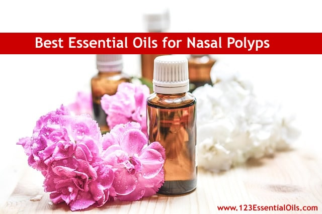 Best Essential Oils for Nasal Polyps